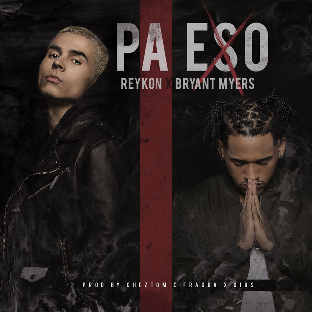 Pa Eso (feat. Bryant Myers)