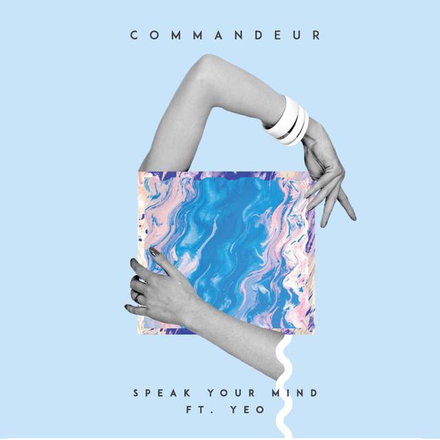 Speak Your Mind (feat. Yeo)