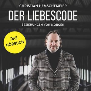 Der Liebescode (Beziehungen von Morgen) Audiobook