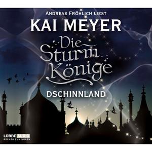 Folge 1: Die Sturmkönige - Dschinnland Hörbuch kostenlos