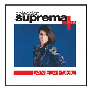 Coleccion Suprema Plus- Daniela Romo album