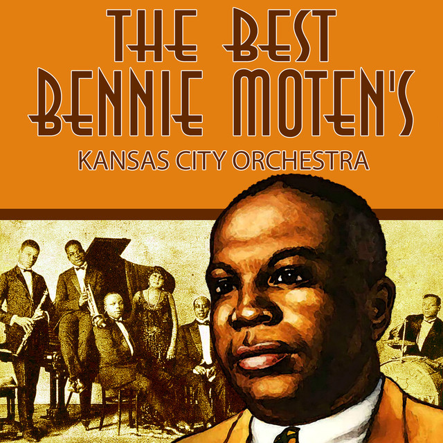 Bennie Moten's Kansas City Orchestra
