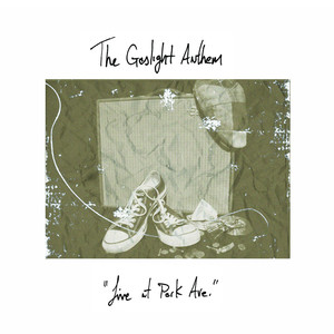 Live at Park Ave - Gaslight Anthem