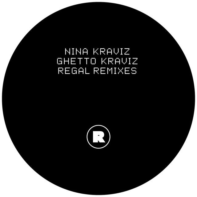 Ghetto Kraviz (Regal Remixes)
