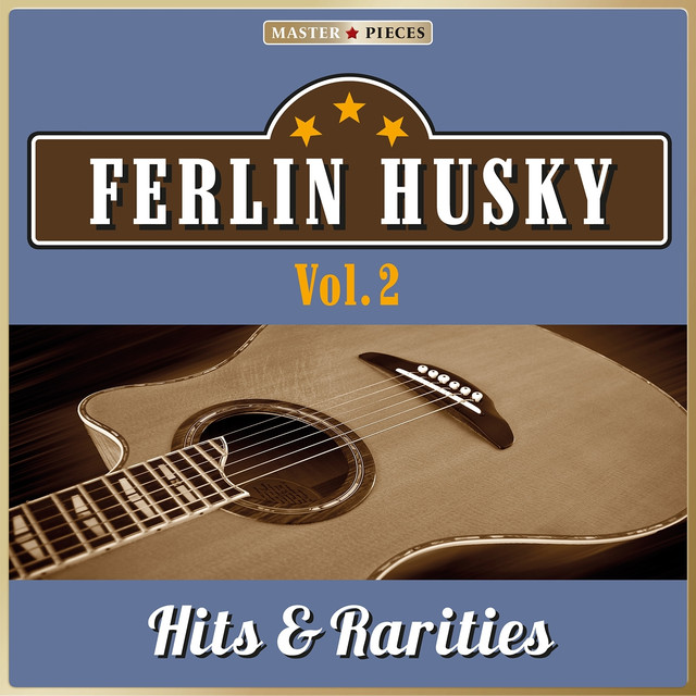 Ferlin Husky Masterpieces Presents Ferlin Husky: Hits & Rarities, Vol. 2 (48 Country Songs) album cover