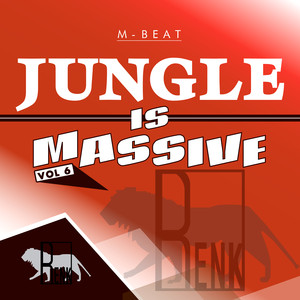 Jungle is Massive, Vol. 6