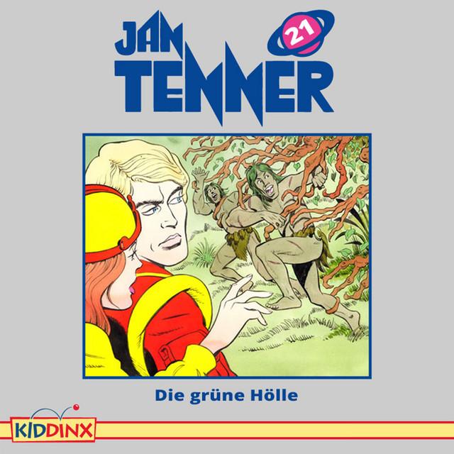 Folge 21 - Die grüne Hölle von Jan Tenner