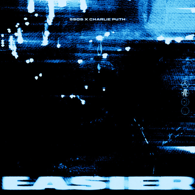Easier – Remix (with Charlie Puth) by 5 Seconds of Summer on