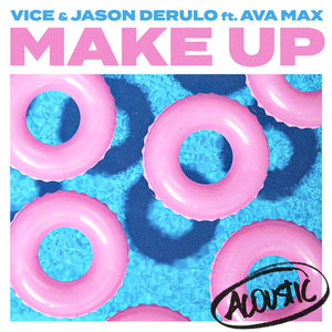 Make Up (feat. Ava Max) [Acoustic] Albümü