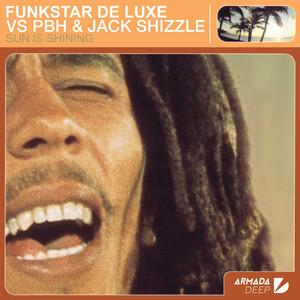 Funkstar De Luxe, PBH & Jack Shizzle Sun Is Shining cover