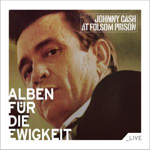 At Folsom Prison (Alben für die Ewigkeit) Albumcover
