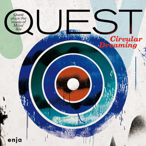 Circular Dreaming (Quest Plays the Music of Miles' 60s) Albumcover