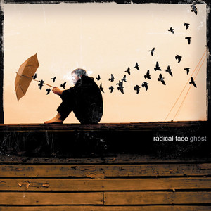 Ghost - Radical Face