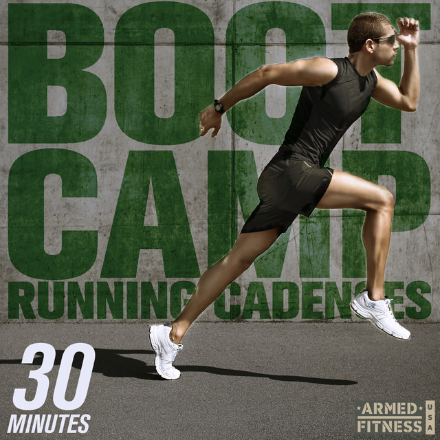 Boot Camp Running Cadences: 30 Minutes of Real Running