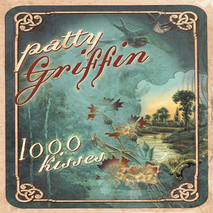 1000 Kisses - Patty Griffin