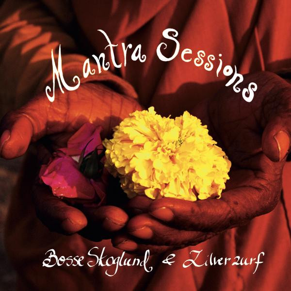 Mantra Sessions by Bosse Skoglund on Spotify