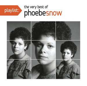 Playlist: The Very Best Of Phoebe Snow album