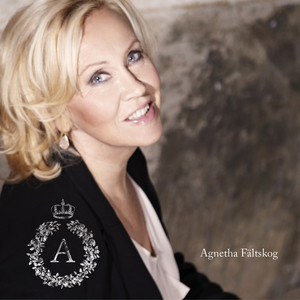 Agnetha Fältskog When You Really Loved Someone cover