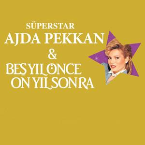 Ajda Pekkan & Beş Yıl Önce On Yıl Box Set (Seksenlerin En Güzel 4 Albümü) Albümü