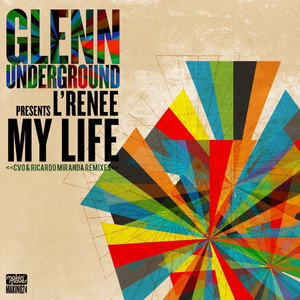 Glenn Underground Presents: My Life (Remixes)