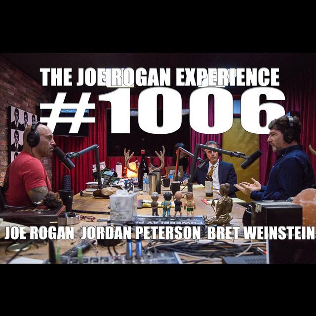#1006 - Jordan Peterson & Bret Weinstein