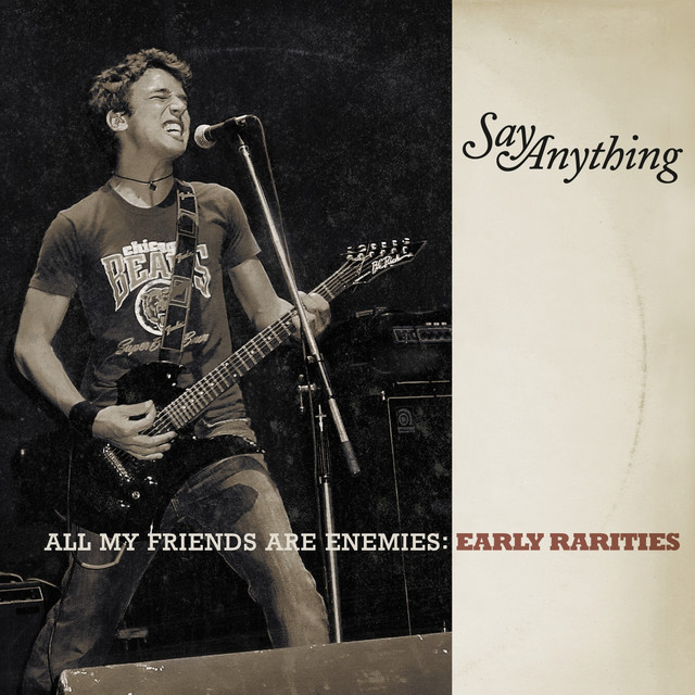All My Friends Are Enemies: Early Rarities
