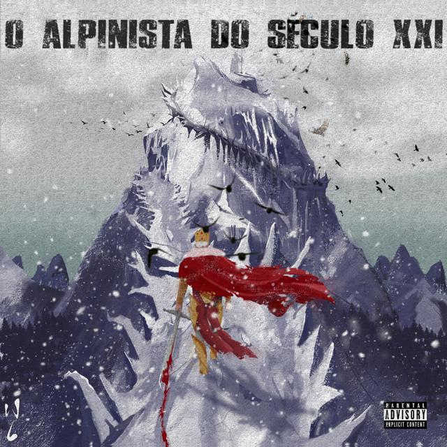 Album cover for O Alpinista do Século XXI by Choice
