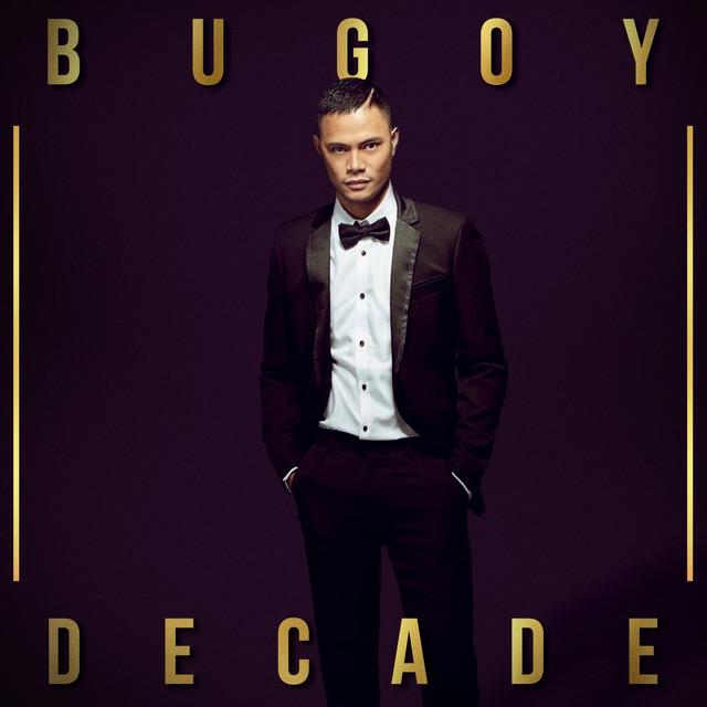 Bugoy Decade