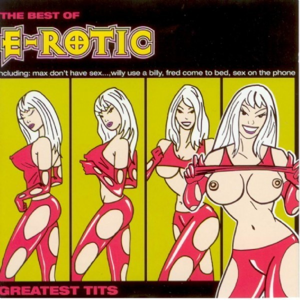 E-Rotic is a German techno/hip house/eurodance group.