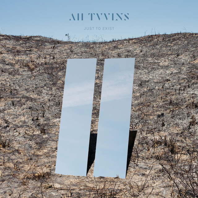 Album cover for Just to Exist by All Tvvins