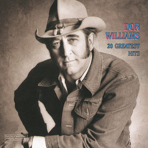 Don Williams 20 Greatest Hits - Don Williams
