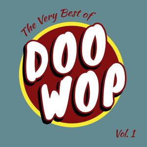 The Very Best of Doo Wop, Vol. 1 album