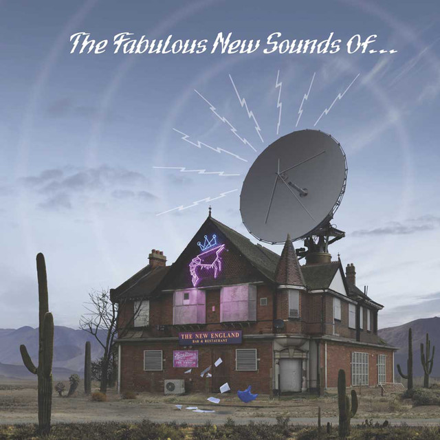 The Fabulous New Sounds of…