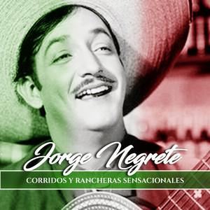 Jorge Negrete, Trío Los Calaveras, La Habana Cuba Flor de azalea cover