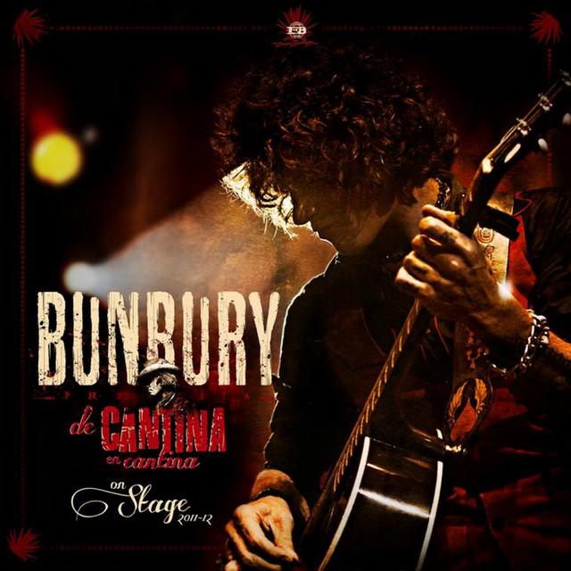 Bunbury De Cantina en Cantina - On Stage 2011-12 (Live) album cover