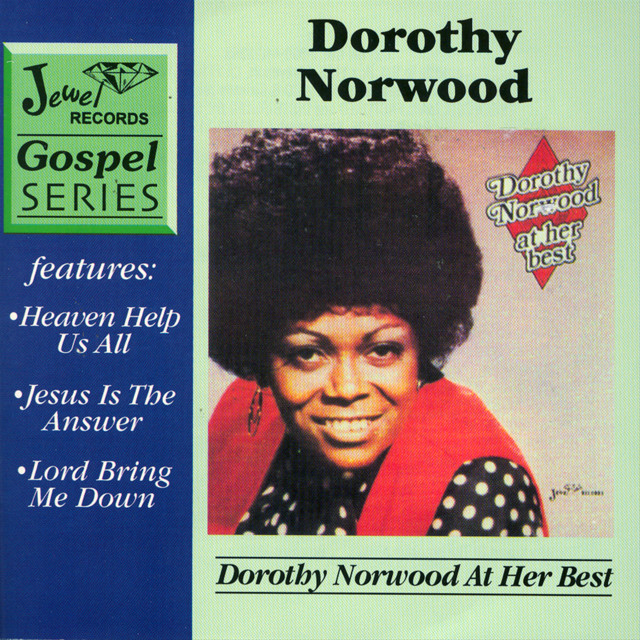 Dorothy Norwood At Her Best