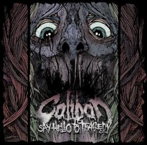 Say Hello to Tragedy album