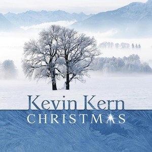 Kevin Kern - Christmas Songtexte, Lyrics, Übersetzungen & Hörproben