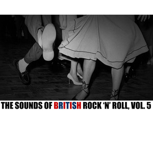 The Sounds of British Rock 'N' Roll, Vol. 5