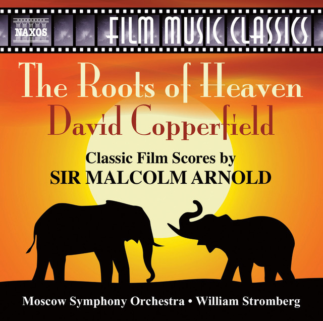 The Roots of Heaven & David Copperfield (Original Scores)