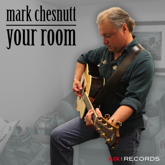Mark Chesnutt Your Room album cover
