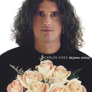 Dejame Entrar - Carlos Vives