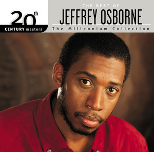20th Century Masters: The Millennium Collection: Best Of Jeffrey Osborne - Jeffrey Osborne