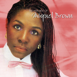 The Very Best Of Miquel Brown album