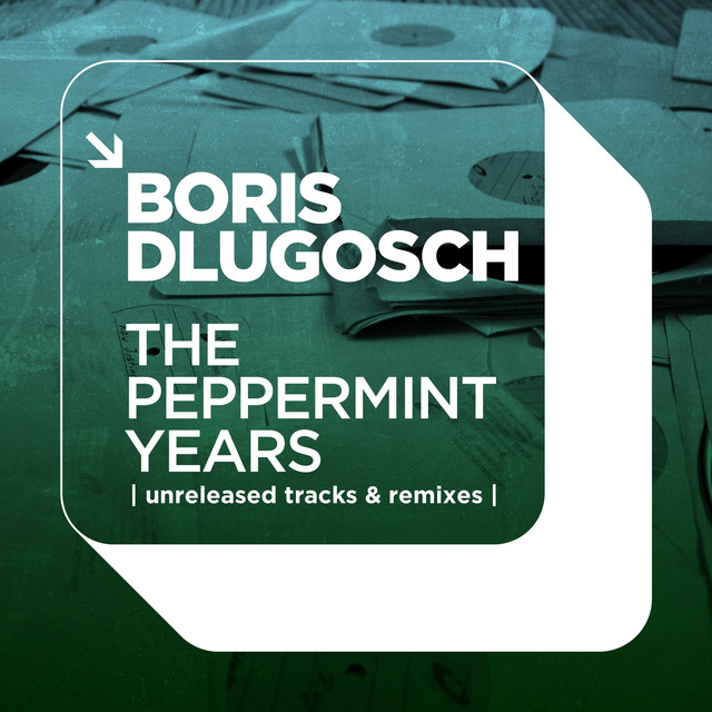 The Peppermint Years | Unreleased Tracks & Remixes |