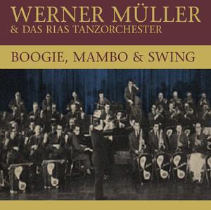 Werner & Das Rias Tanzorchester Müller