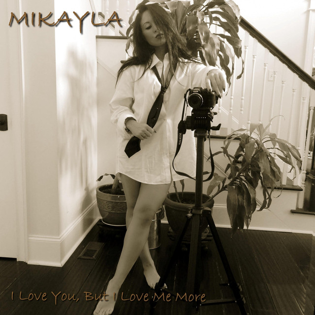 I Love You, But I Love Me More, a song by Mikayla on Spotify