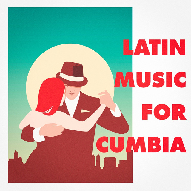 Latin Music For Cumbia