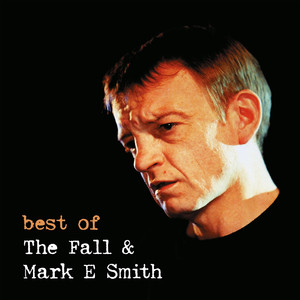 Best of the Fall & Mark E Smith Live album