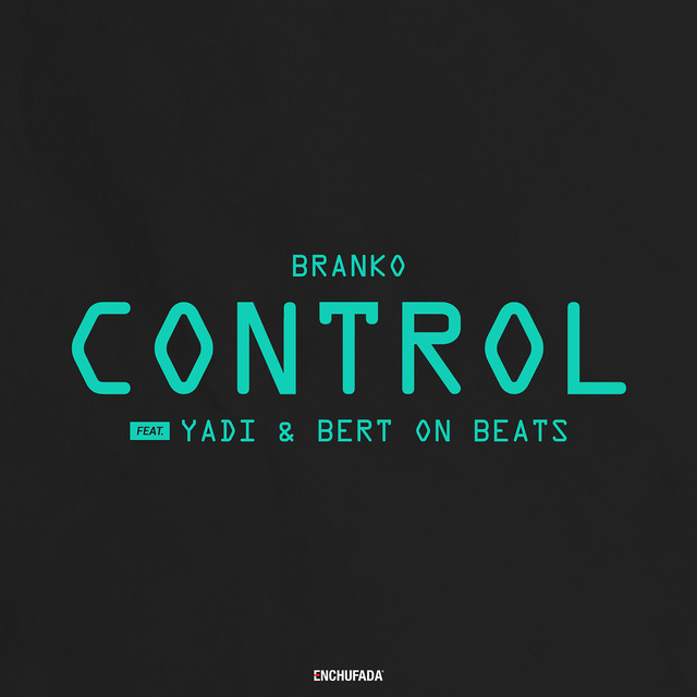 Control (feat. Yadi & Bert On Beats)